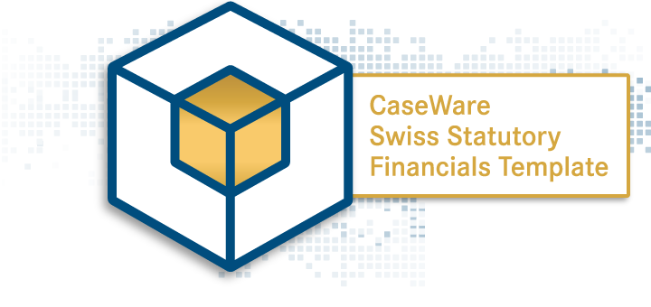 CaseWare Swiss Statutory Financials Template