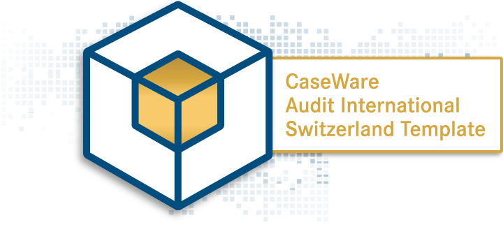 CaseWare Audit International Switzerland Template